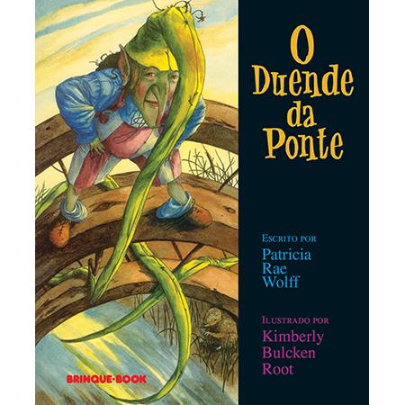 O Duende da Ponte  - Grupo Brinque-Book