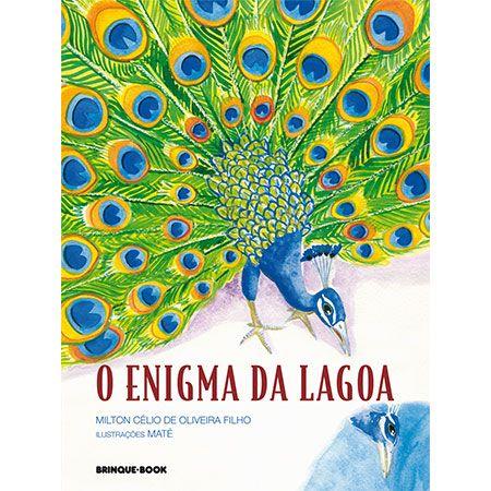 O Enigma da Lagoa  - Grupo Brinque-Book