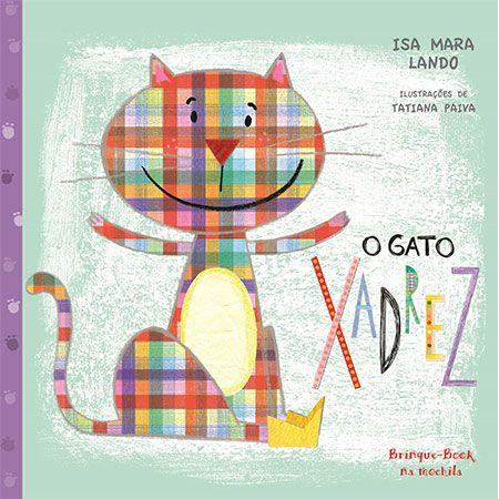 O Gato Xadrez  - Grupo Brinque-Book