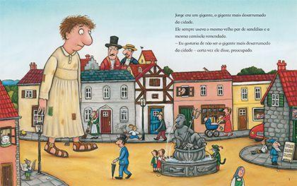 O gigante mais elegante da cidade  - Grupo Brinque-Book