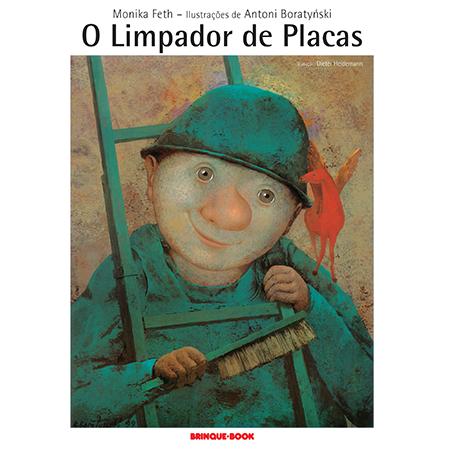 O Limpador de Placas  - Brinque-Book