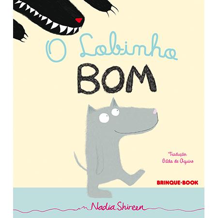 O Lobinho Bom  - Brinque-Book
