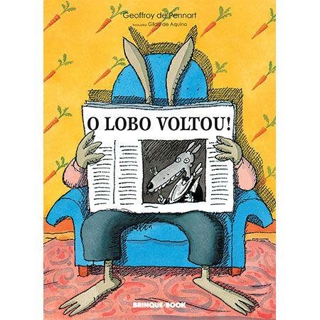 O Lobo Voltou!  - Grupo Brinque-Book
