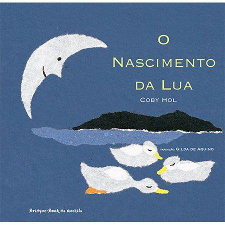 O Nascimento da Lua  - Brinque-Book
