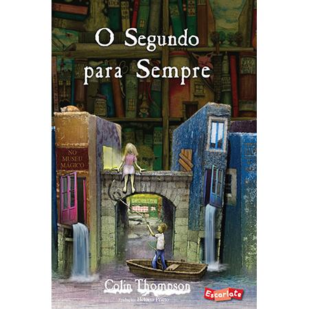 O Segundo para Sempre  - Grupo Brinque-Book