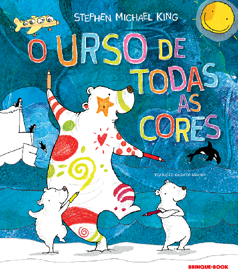 O urso de todas as cores  - Grupo Brinque-Book
