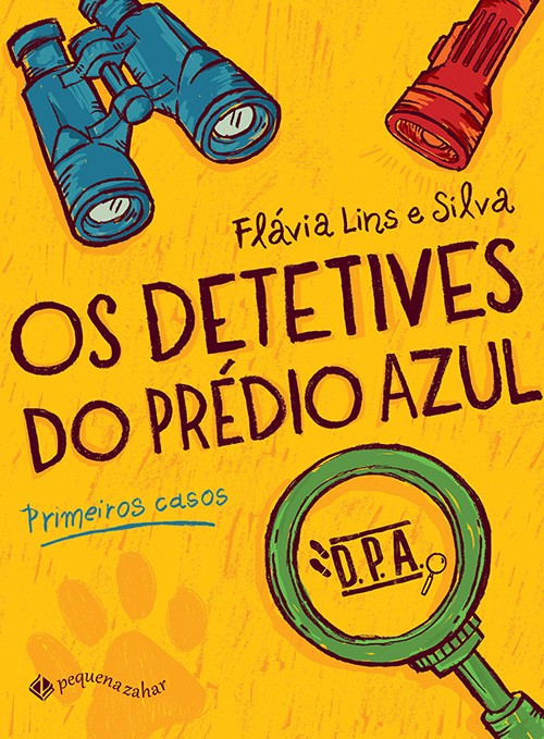Os detetives do Prédio Azul: Primeiros casos  - Grupo Brinque-Book