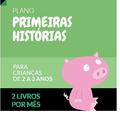 PRIMEIRAS HISTÓRIAS (Contínuo)  - Grupo Brinque-Book