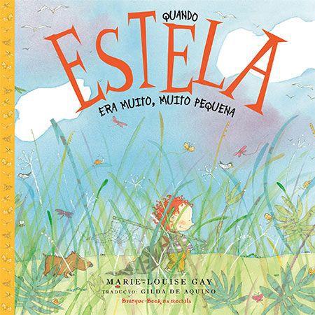 Quando Estela era Muito, Muito Pequena  - Brinque-Book