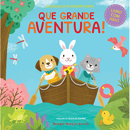 Que grande aventura!  - Grupo Brinque-Book