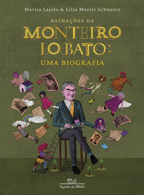 Reinações de Monteiro Lobato - Uma biografia  - Grupo Brinque-Book