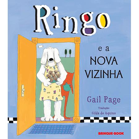 Ringo e a Nova Vizinha  - Grupo Brinque-Book