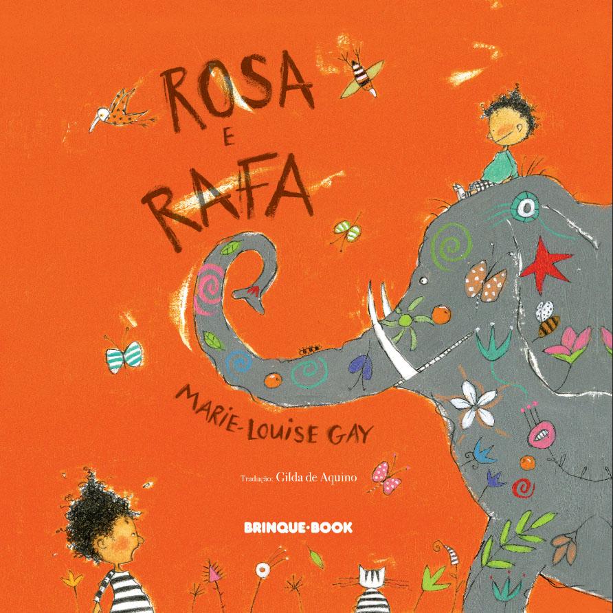 Rosa e Rafa  - Grupo Brinque-Book