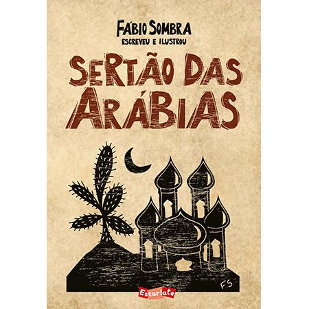 Sertão das arábias  - Grupo Brinque-Book