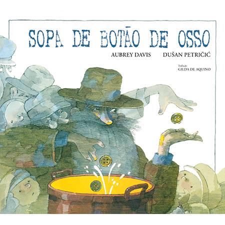 Sopa de Botão de Osso  - Brinque-Book