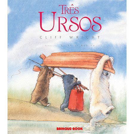Três Ursos  - Grupo Brinque-Book