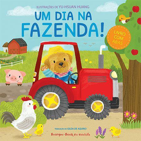 Um dia na fazenda!  - Grupo Brinque-Book