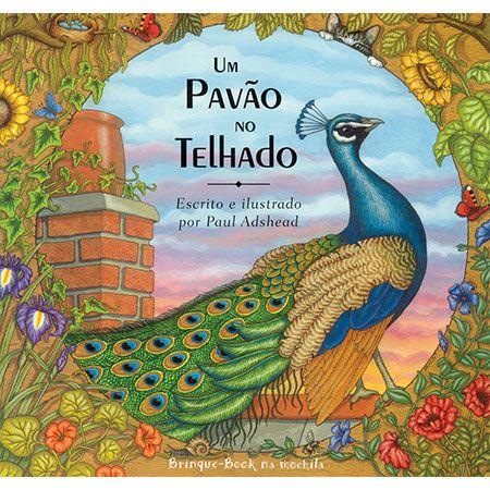 Um Pavão no Telhado  - Grupo Brinque-Book
