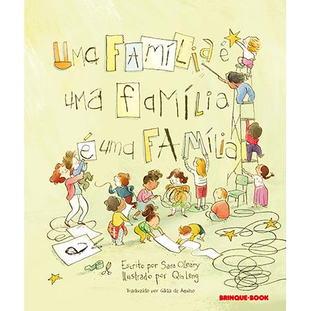 Uma família é uma família é uma família  - Grupo Brinque-Book