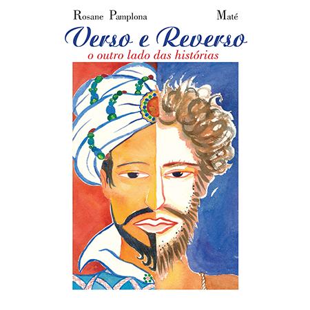 Verso e Reverso - O Outro Lado das Histórias  - Grupo Brinque-Book
