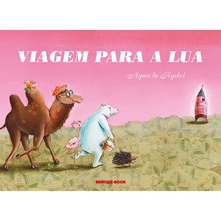 Viagem para a Lua  - Grupo Brinque-Book