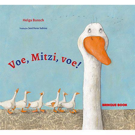 Voe, Mitzi, voe!  - Grupo Brinque-Book