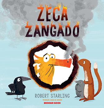 Zeca Zangado  - Grupo Brinque-Book