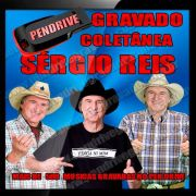 PEN DRIVE GRAVADO MUSICAS SÉRGIO REIS