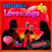 PENDRIVE GRAVADO LOVE SONGS
