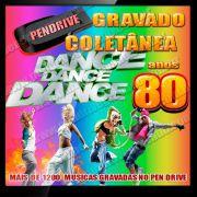PENDRIVE GRAVADO MUSICAS DANCE ANOS 80