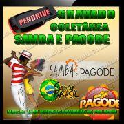 PENDRIVE GRAVADO SAMBA E PAGODE