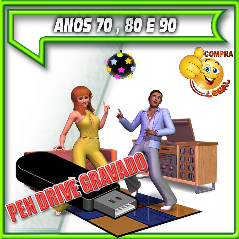 PENDRIVE GRAVADO MUSICAS ANOS 70,80,90