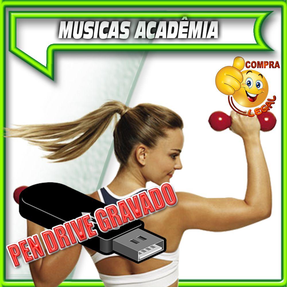 PENDRIVE GRAVADO MUSICAS PARA ACADEMIA
