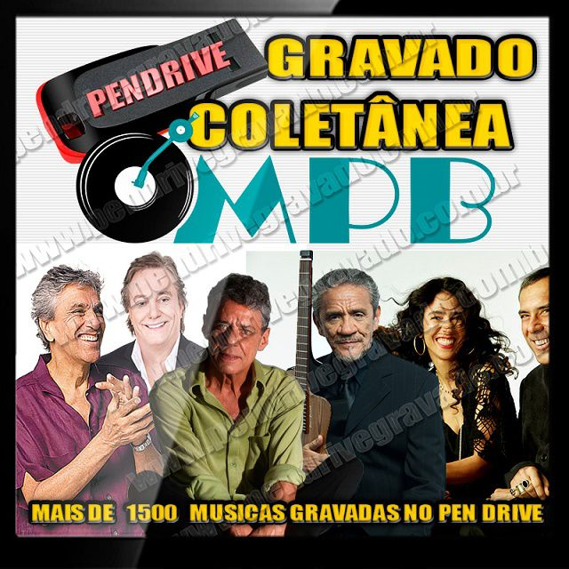 PENDRIVE GRAVADO COLETÂNEA MPB