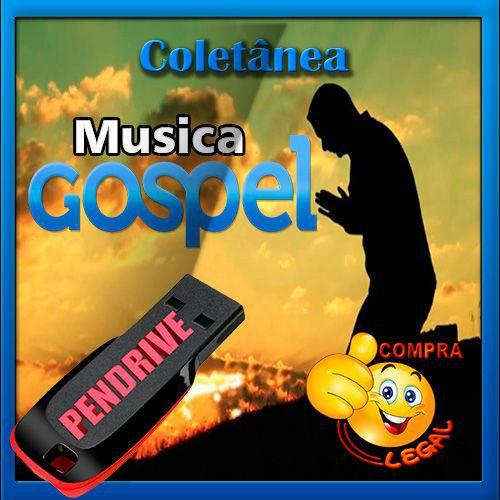 PENDRIVE GRAVADO COLETÂNEA MUSICA GÓSPEL
