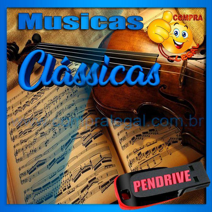 PENDRIVE GRAVADO COLETÂNEA MUSICAS CLASSICAS