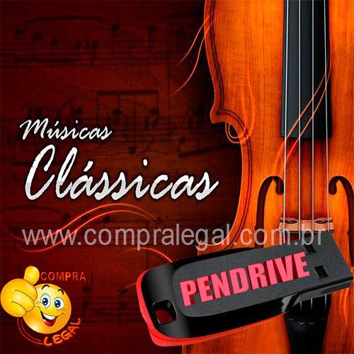 PENDRIVE 16 GIGAS GRAVADO MUSICAS COLETÂNEA MUSICAS CLASSICAS
