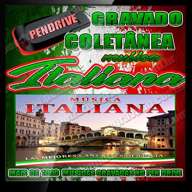 PENDRIVE GRAVADO COLETÂNEA MUSICAS  ITALIANAS