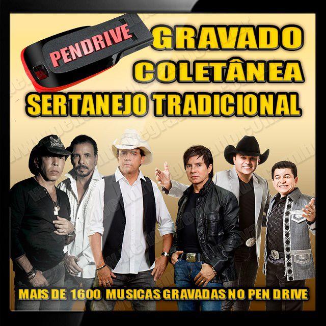 PENDRIVE GRAVADO COLETÂNEA SERTANEJO TRADICIONAL