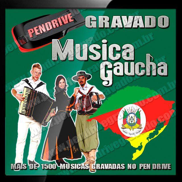 PENDRIVE GRAVADO MUSICAS GAUCHAS