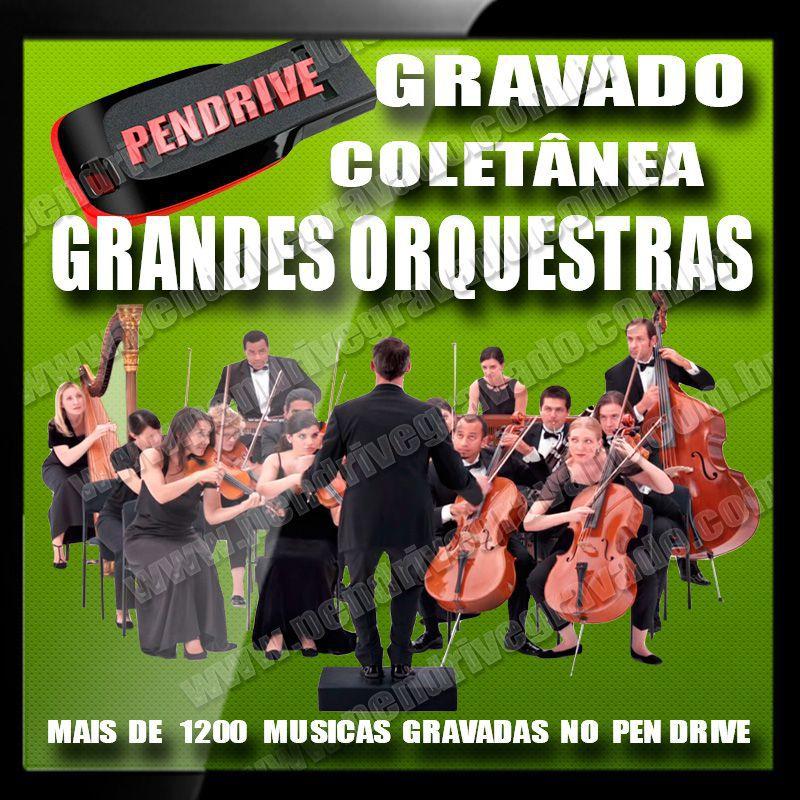 PENDRIVE 16 GIGAS GRAVADO MUSICAS GRANDES ORQUESTRAS