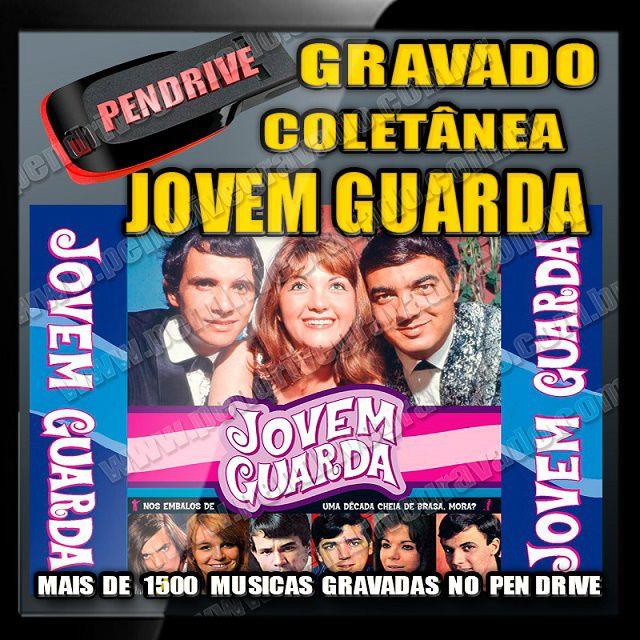 PENDRIVE GRAVADO MUSICAS JOVEM GUARDA