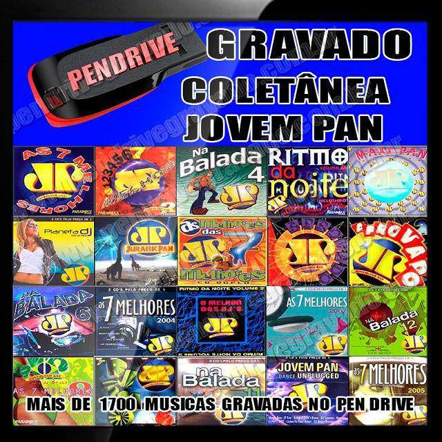 PENDRIVE GRAVADO MUSICAS JOVEM PAN