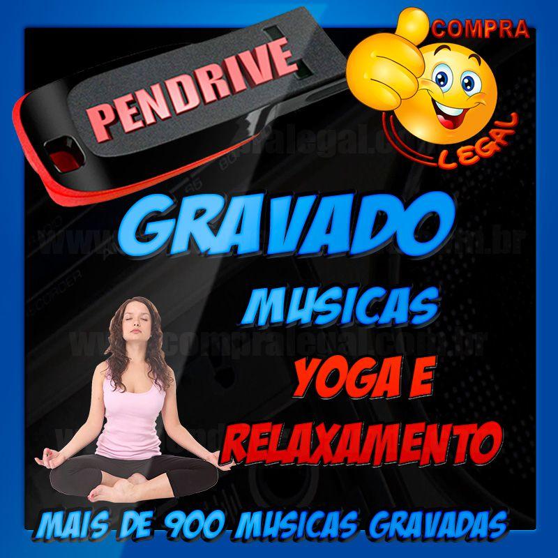 PENDRIVE GRAVADO MUSICAS PARA YOGA, RELAXAMENTO E MEDITAÇÃO
