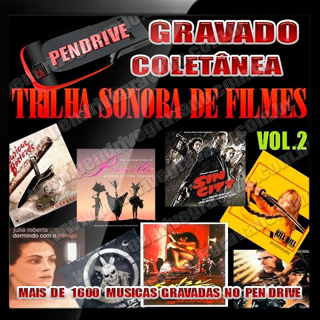 PENDRIVE GRAVADO MUSICAS TRILHA SONORA DE FILMES VOL.2