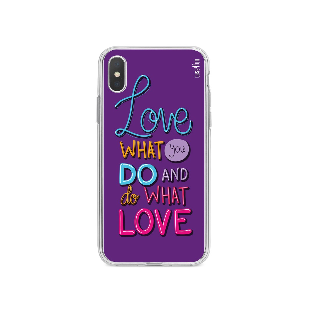 Case Love What You Do