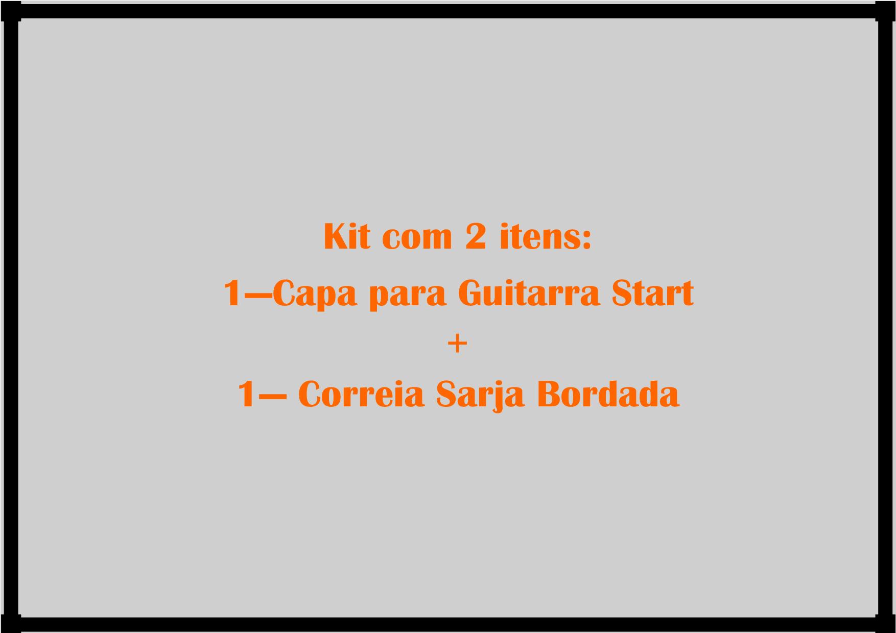 Kit Capa de Guitarra Start + Correia de Sarja Bordada