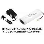 Kit Bateria Carrinho 7,2v 1800mah Sc + Carregador 7,2v 800ma