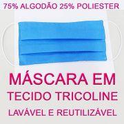 MÁSCARA LAVÁVEL E REUTILIZÁVEL EM TECIDO TRICOLINE - 02 UNIDADES