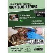 Curso de Odontologia Equina  - Teórico e Prático (Módulo Básico)